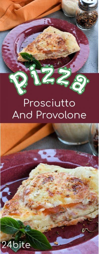24Bite Recipe: Prosciutto Tomato and Provolone Pizza Recipe by Christian Guzman
